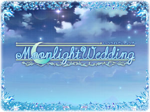 Moonlight Wedding 紹介ページへ
